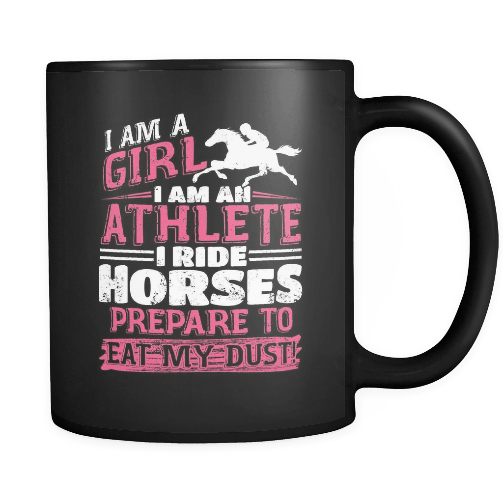 I Ride Horses Eat My Dust - Luxury Mug