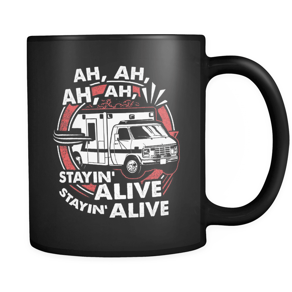 Stayin' Alive - Luxury EMT Mug