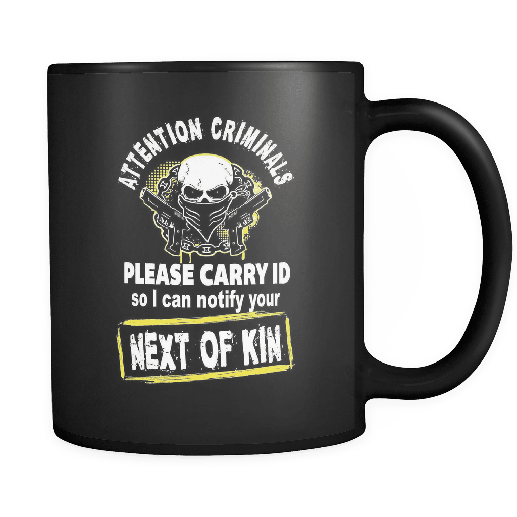 Attention Criminals - Luxury Gun Mug