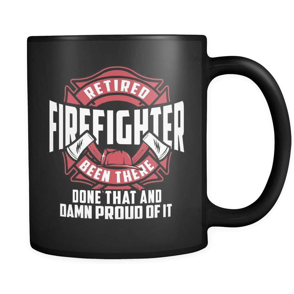 Been There Done That Fire - Luxury Firefighter Mug - snazzyshirtz.com