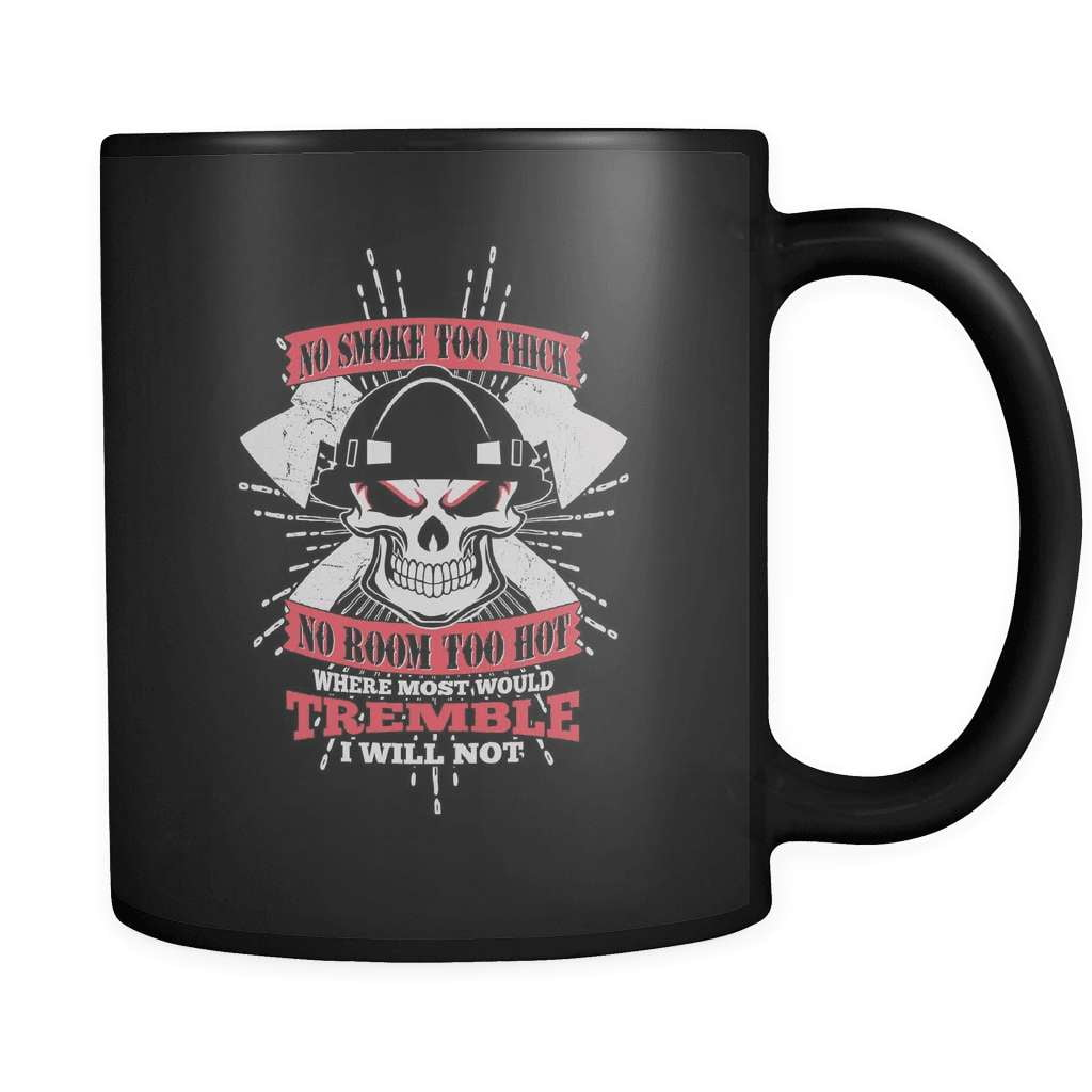 I Won't Tremble - Luxury Firefighter Mug - snazzyshirtz.com