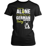 GSD T-Shirt Design - Leave Me Alone GSD