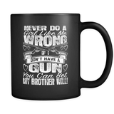 My Brother Will - Luxury Country Mug