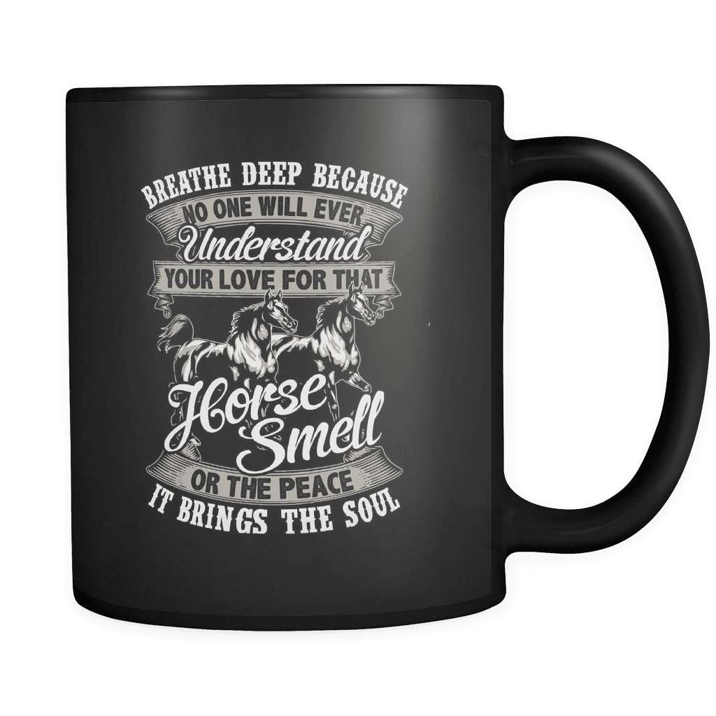Breathe Deep - Luxury Horse Mug