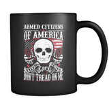 Armed Citizens Of America! - Luxury Gun Mug