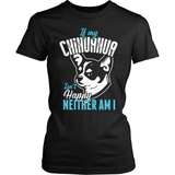 Chihuahua T-Shirt Design - If My Chihuahua Isn't Happy...