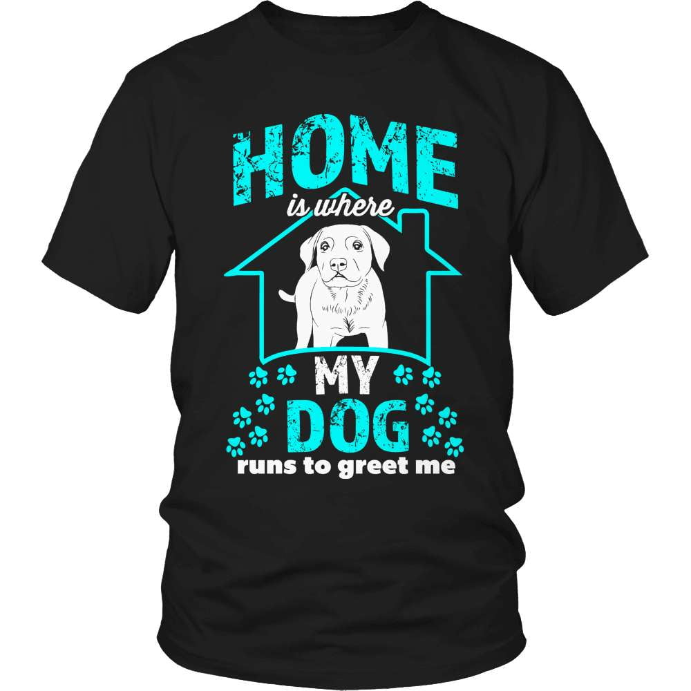 Dog T-Shirt Design - Home Is Where The Dog Is - snazzyshirtz.com
