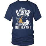 Boxer T-Shirt Design - If My Boxer Isn't Happy
