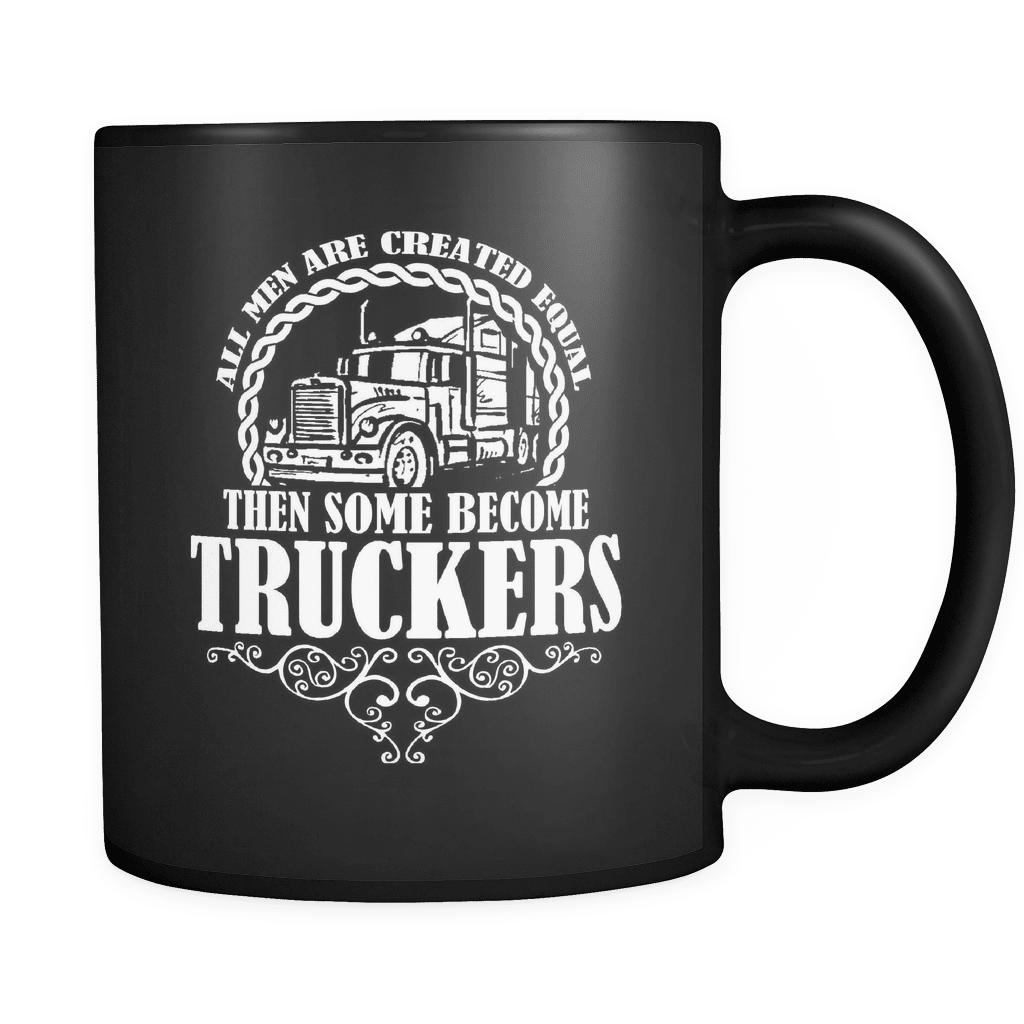 Some Become Truckers - Luxury Mug