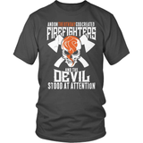 Firefighter T-Shirt Design - The Devil Stood To Attention