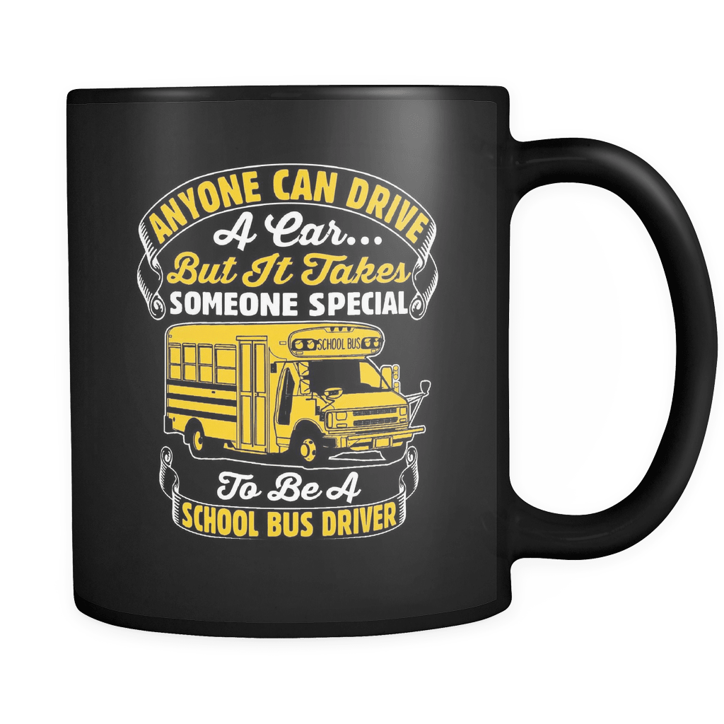 Anyone Can Drive A Car - Luxury School Bus Driver Mug