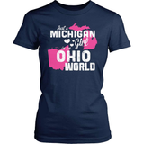 Michigan T-Shirt Design - Michigan Girl Ohio World