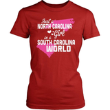 North Carolina T-Shirt Design - North Carolina Girl South Carolina World