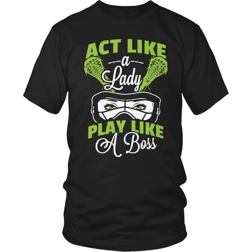 Lacrosse T-Shirt Design - Act Like A Lady - snazzyshirtz.com
