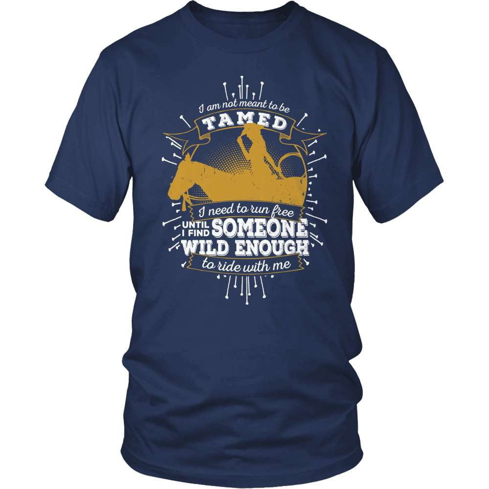Country T-Shirt Design - Not Meant To Be Tamed!