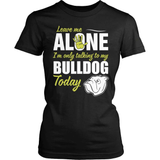Bulldog T-Shirt Design - Leave Me Alone