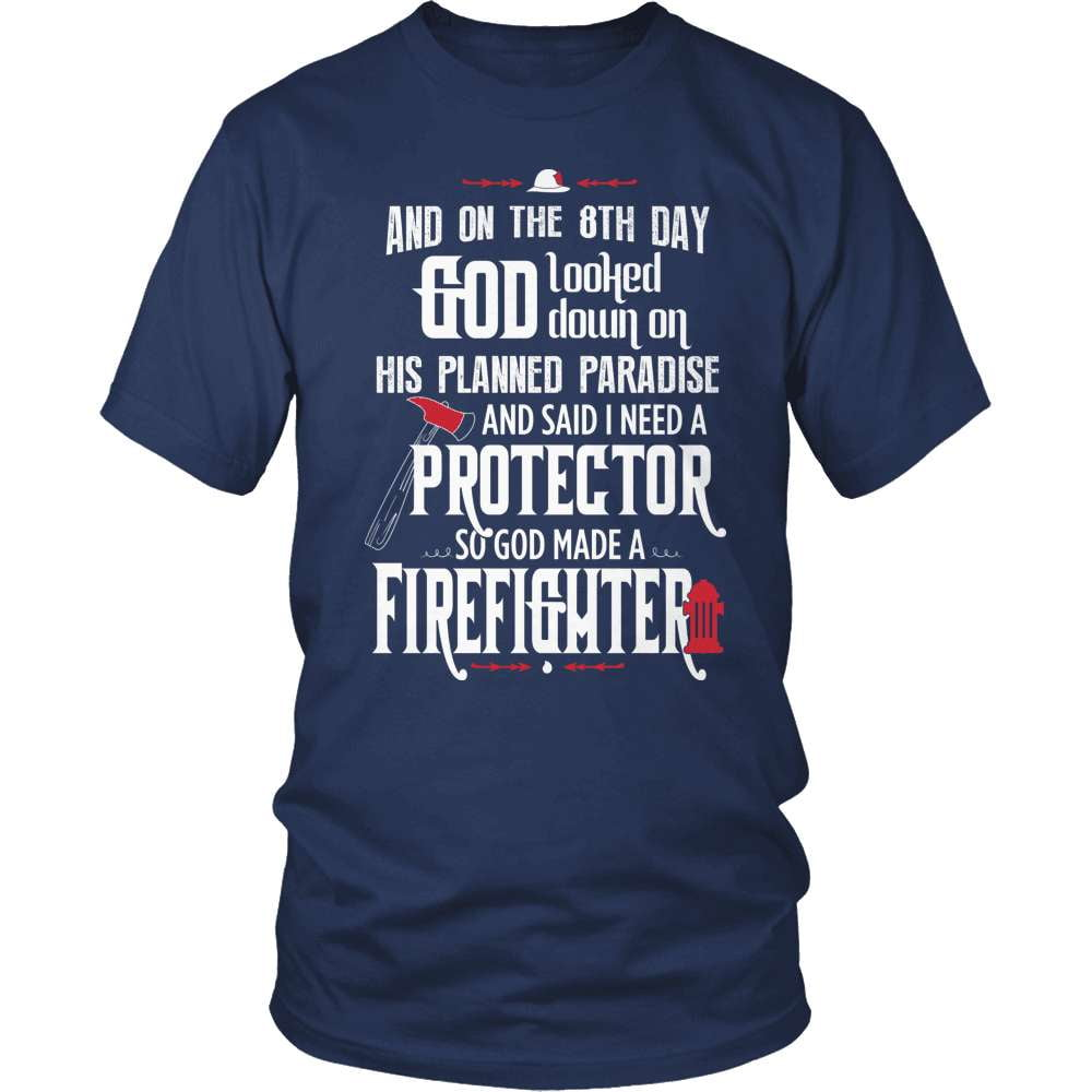 Firefighter T-Shirt Design - And On The 8th Day