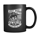 What Doesn't Kill You - Luxury Country Mug