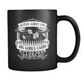Big Girls Carry Guns - Luxury Gun Mug