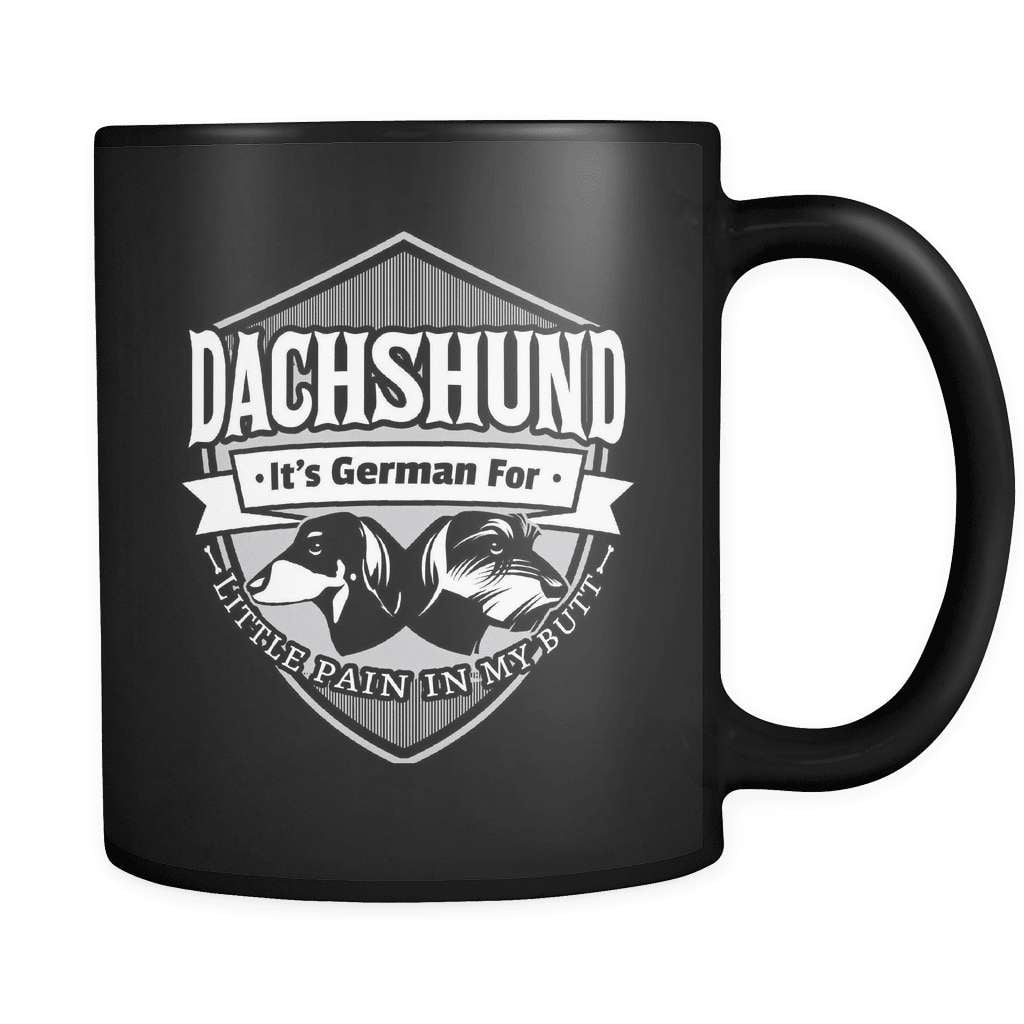 Little Pain In My Butt! - Luxury Dachshund Mug - snazzyshirtz.com
