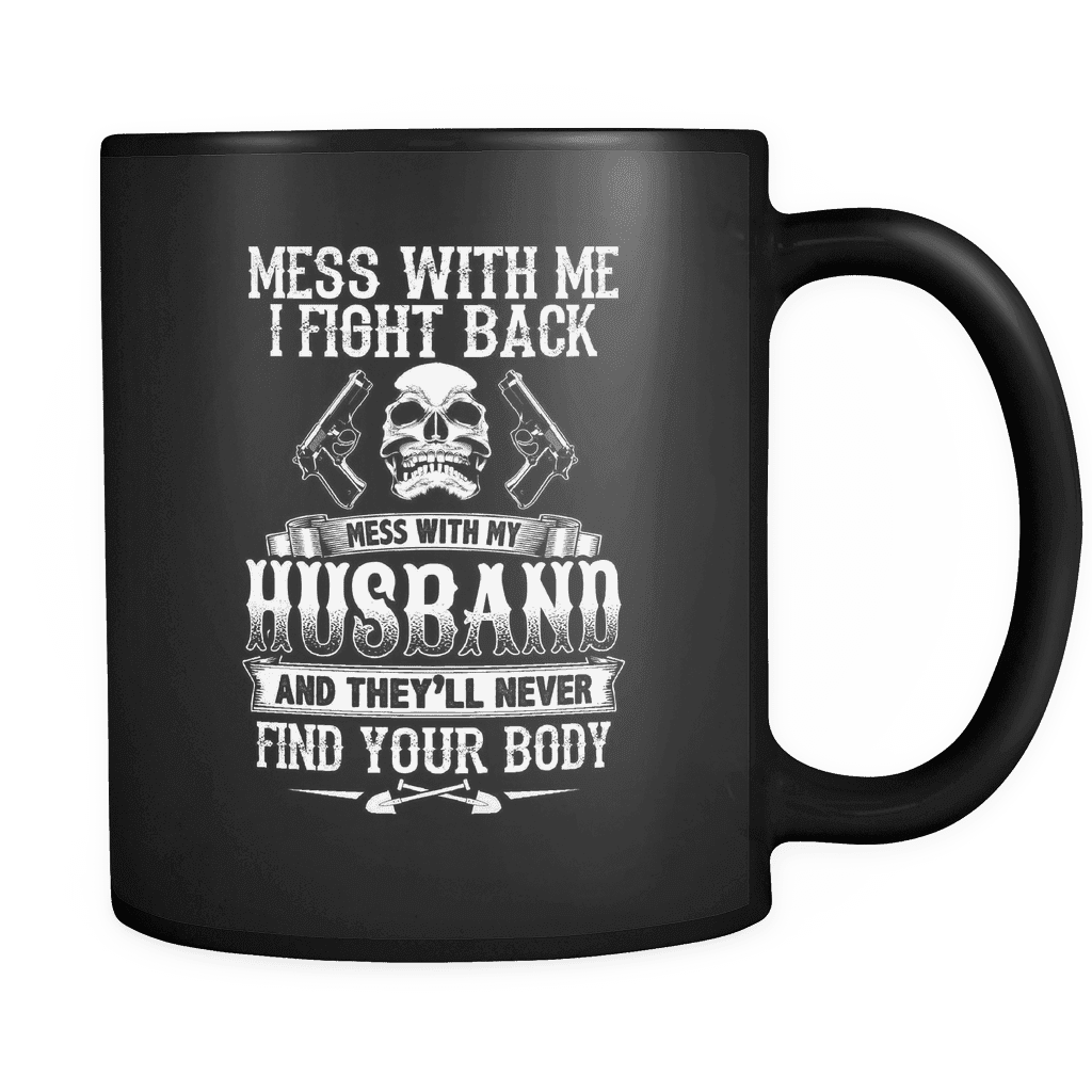 Don't Mess With My Husband - Luxury Lovers Mug