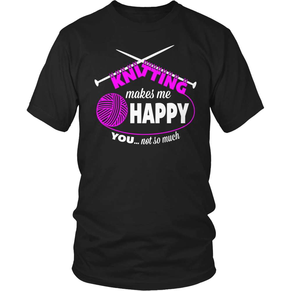 Knitting T-Shirt Design - Makes Me Happy - snazzyshirtz.com