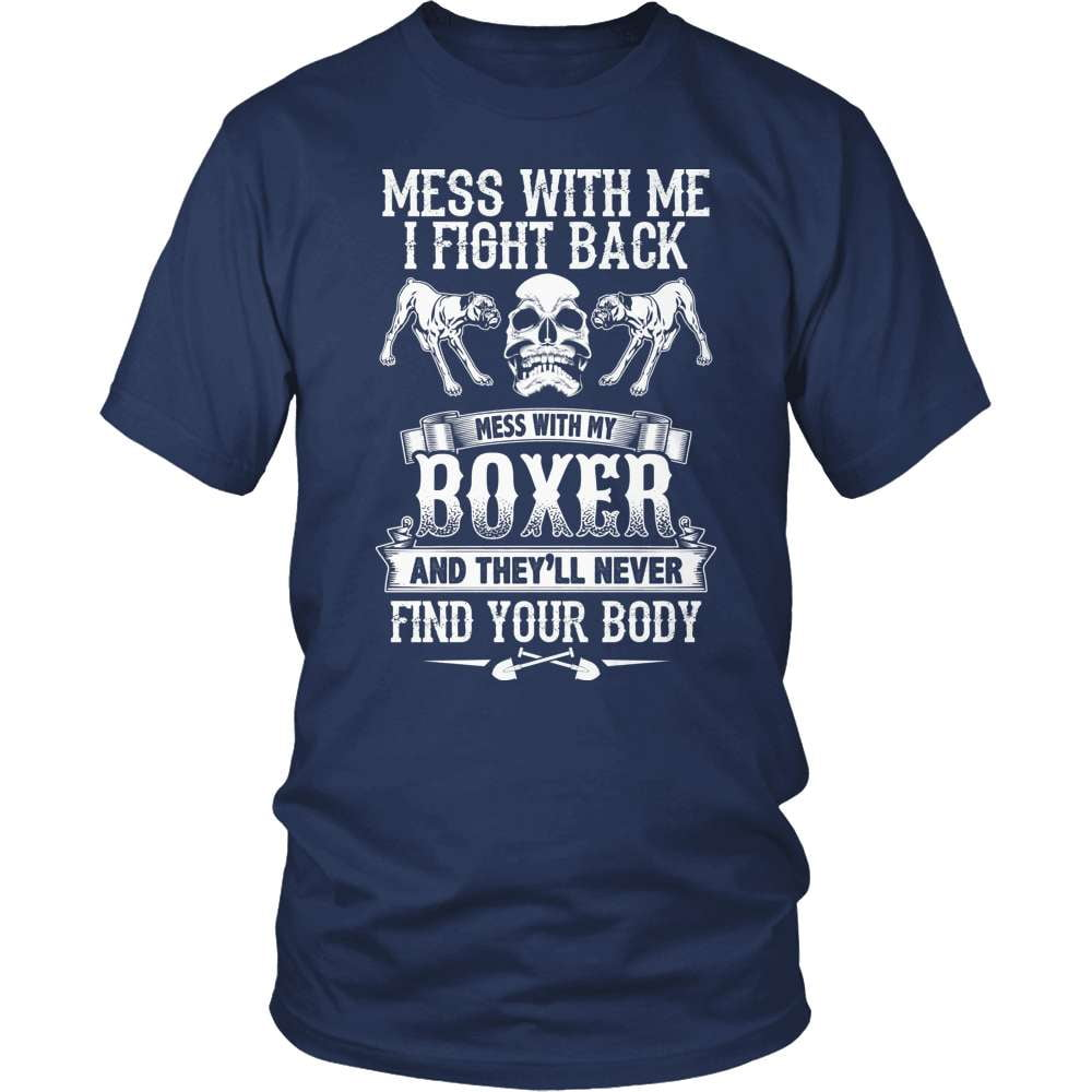 Boxer Shirt - Don't Mess With My Boxer - snazzyshirtz.com