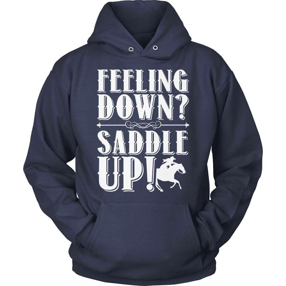 Horse T-Shirt Design - Feeling Down Saddle Up!