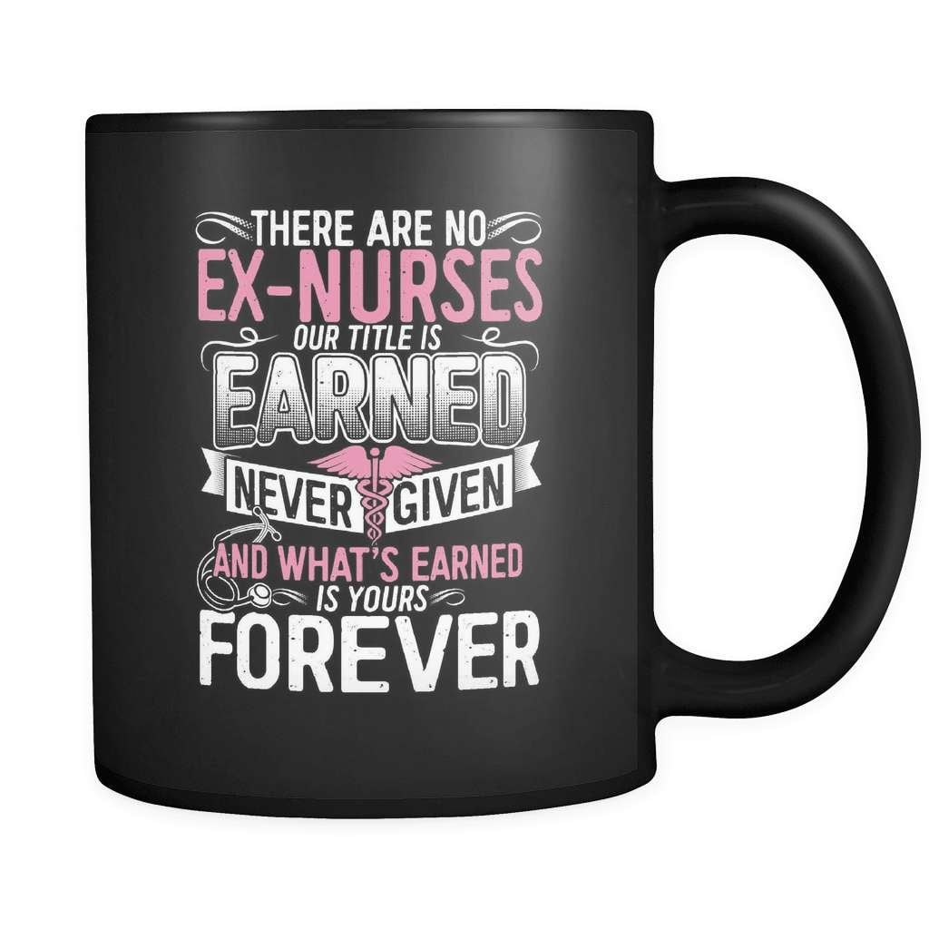 There Are No Ex-Nurses - Luxury Mug