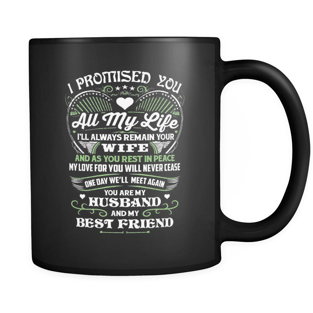 I Promised You - Luxury Lovers Mug