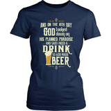 Beer T-Shirt Design - And On The 8th Day...