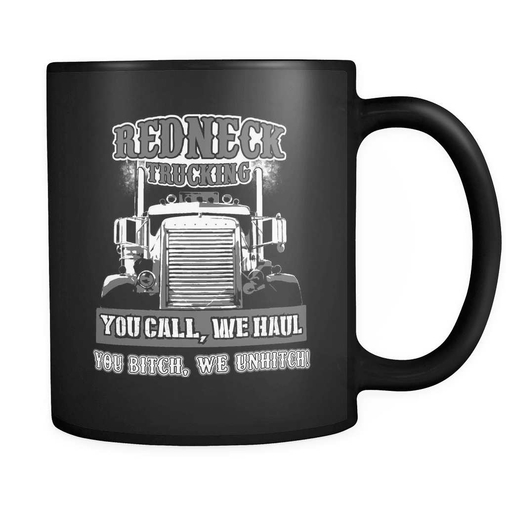 You Call We Haul - Luxury Trucker Mug