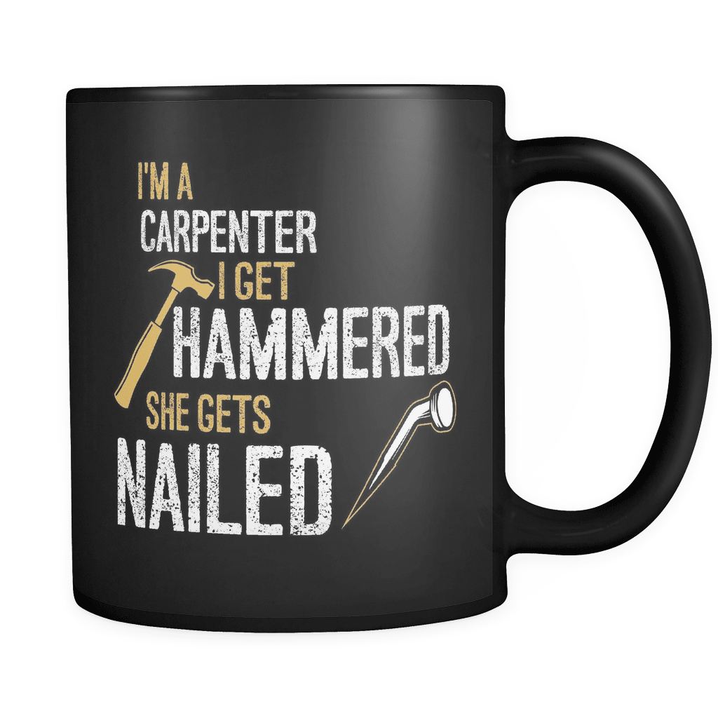 I Get Hammered - Luxury Carpenter Mug