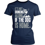 Dog T-Shirt Design - If The Dog Is Home