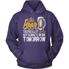 Beer T-Shirt Design - Like I'm Not Going To Work Tomorrow! - snazzyshirtz.com