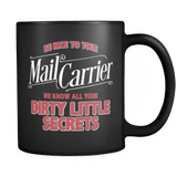 I Know Your Secrets - Luxury Mail Carrier Mug