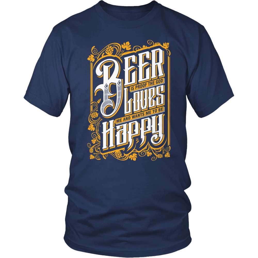 Beer Shirt - God Loves Me - snazzyshirtz.com