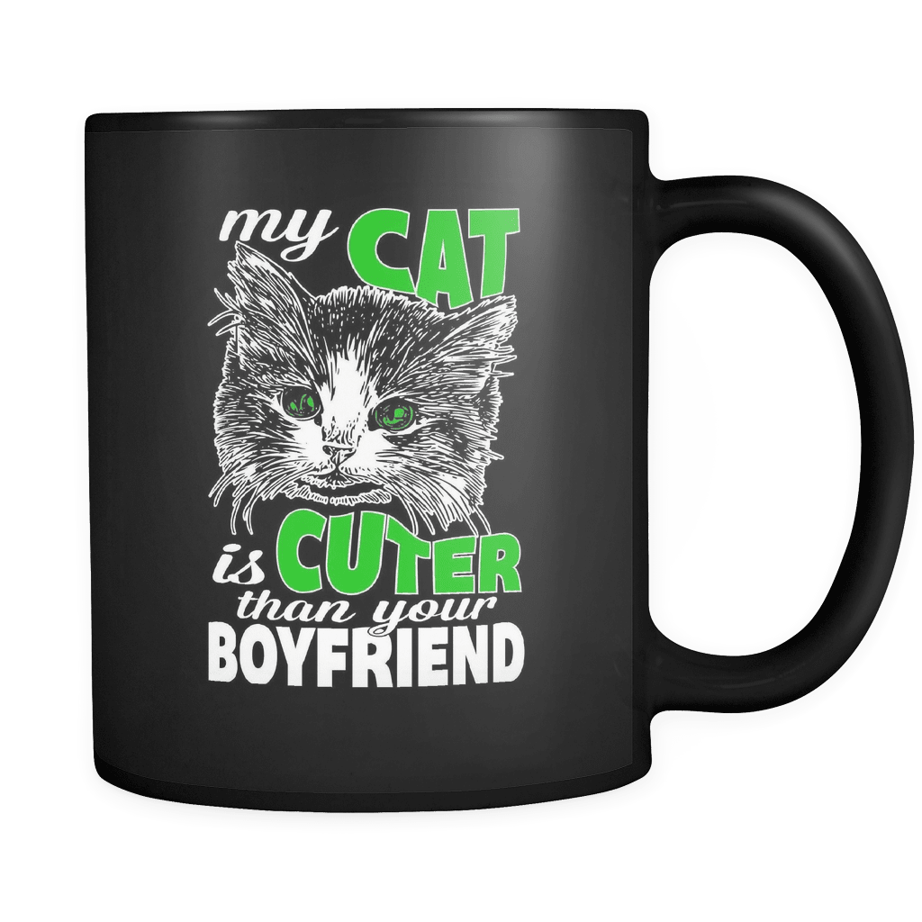 Cuter Than Your Boyfriend - Luxury Cat Mug