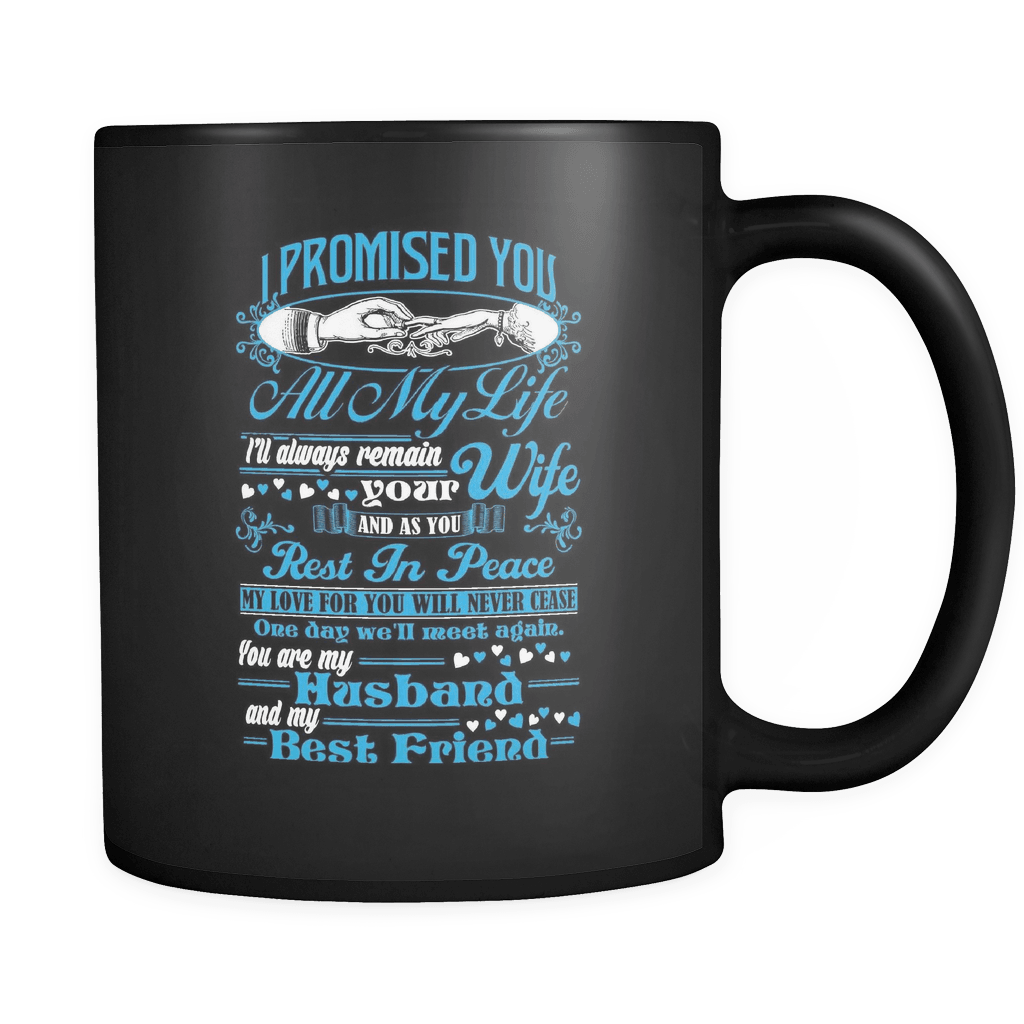 I Promised You All My Life - Luxury Lovers Mug