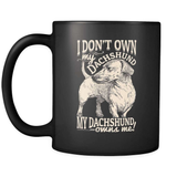 My Dachshund Owns Me! - Luxury Mug