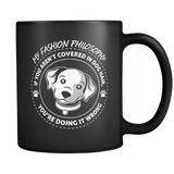 My Fashion Philosophy - Luxury Dog Mug