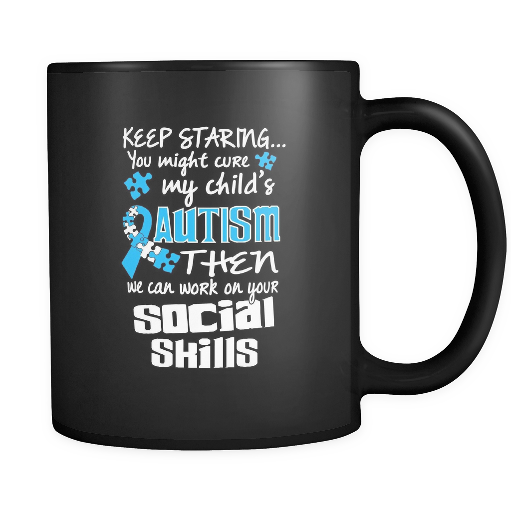 Keep Staring - Luxury Autism Mug