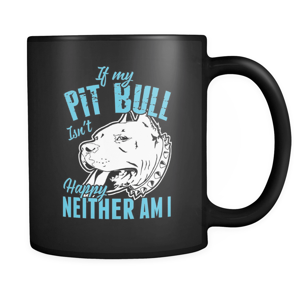 If My Pit Bull Isn't Happy... - Luxury Mug