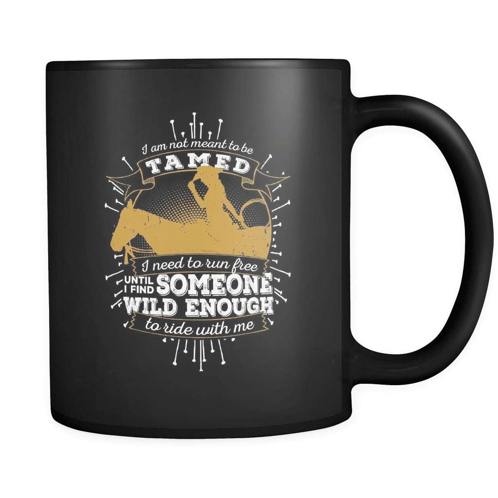 Not Meant To Be Tamed! - Luxury Country Mug - snazzyshirtz.com
