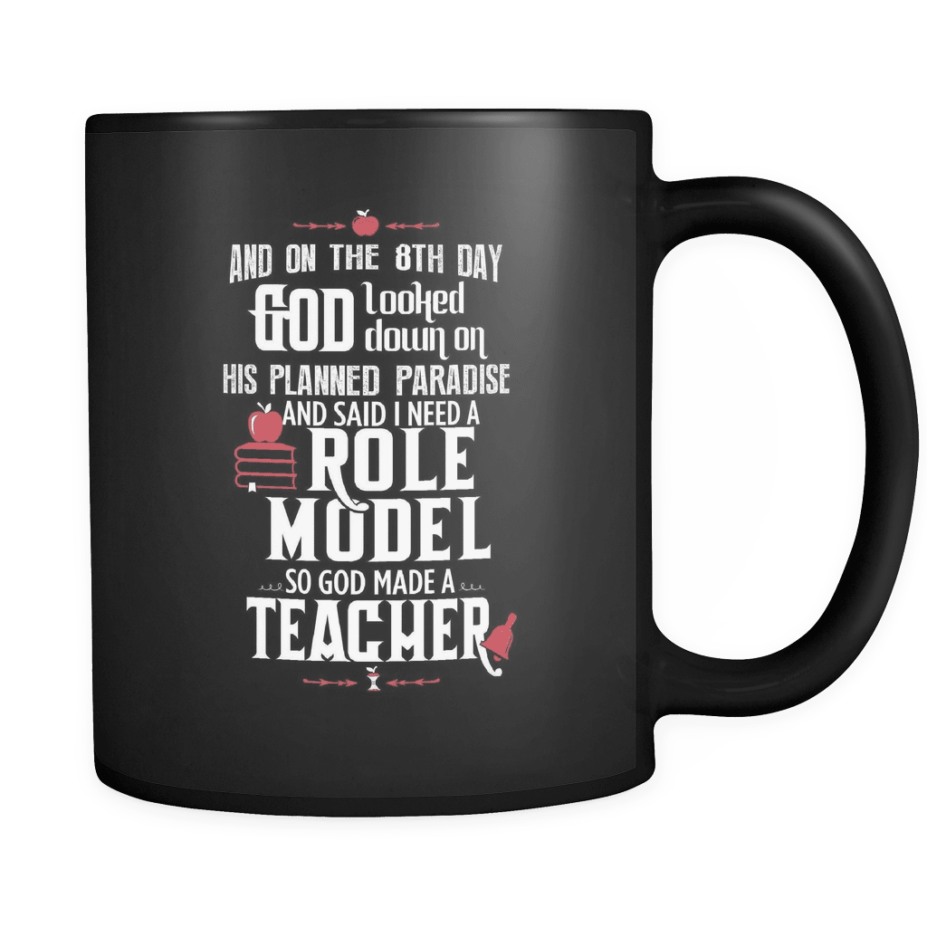 And On The 8th Day - Luxury Teacher Mug