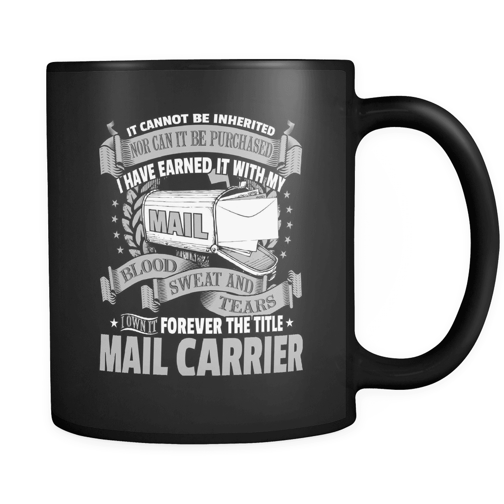 It Cannot Be Inherited! - Luxury Mail Carrier Mug