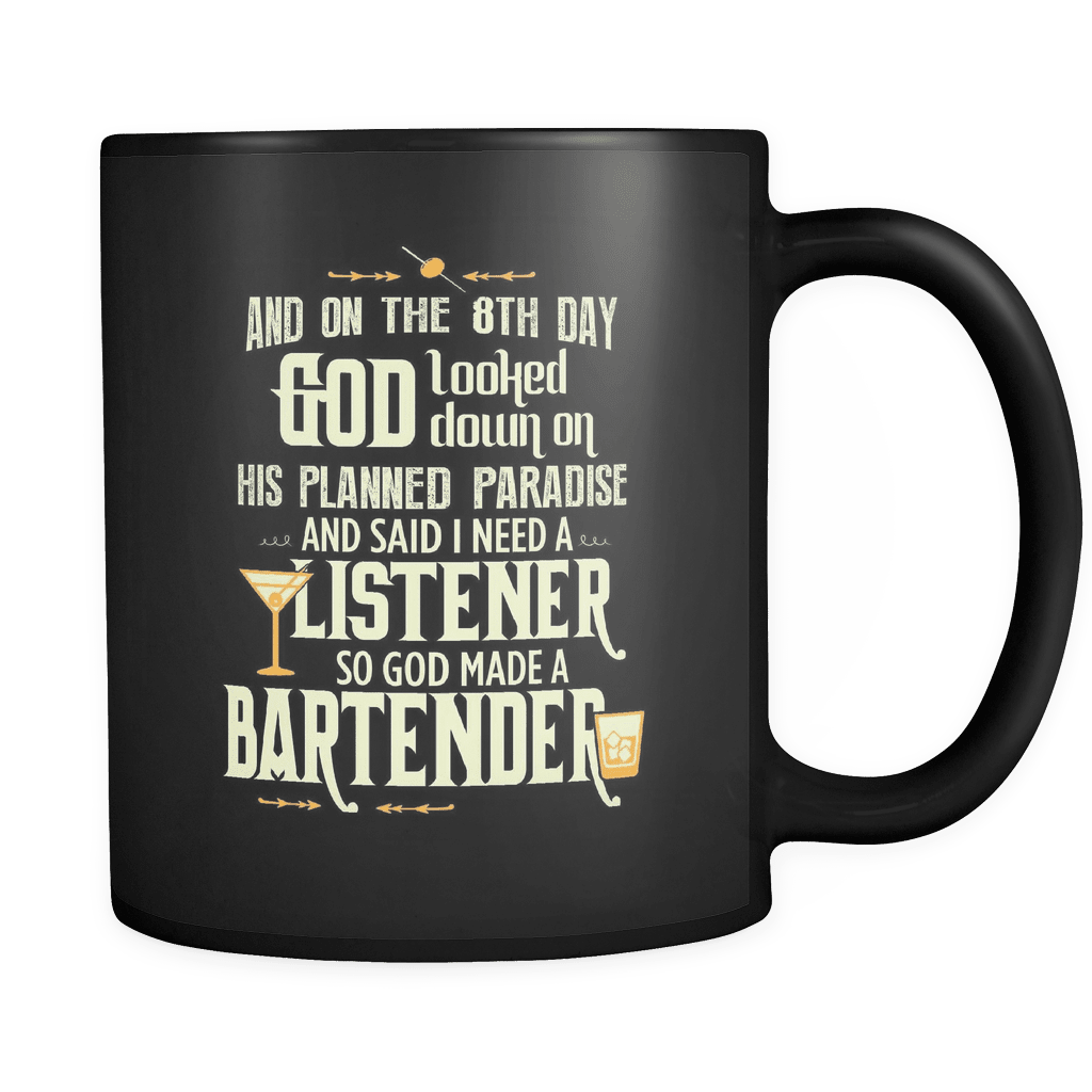 And On The 8th Day... - Luxury Bartender Mug