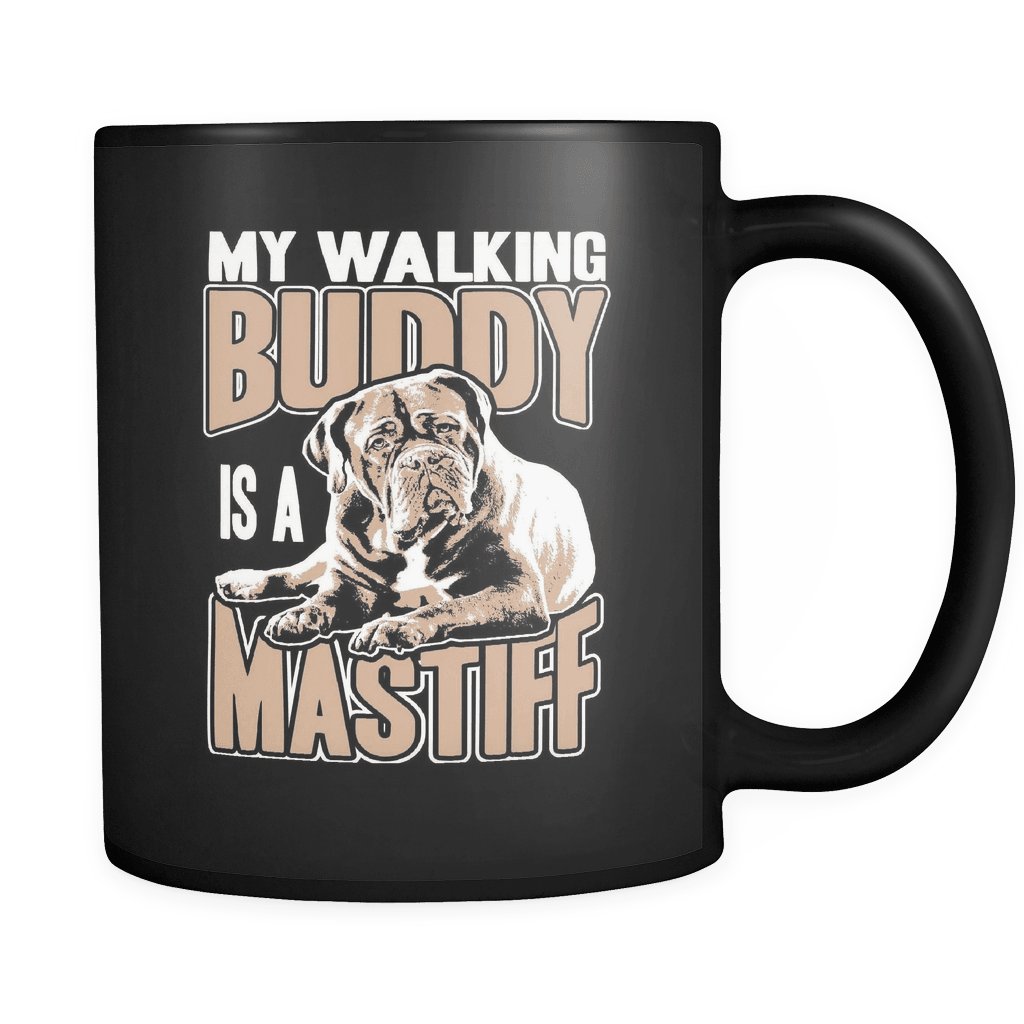 My Walking Buddy - Luxury Mastiff Mug