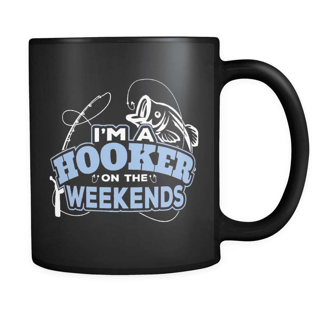 Hooker At The Weekends - Luxury Fishing Mug
