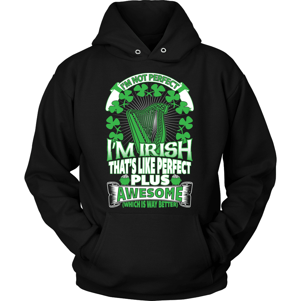 Irish T-Shirt Design - I'm Irish Perfect
